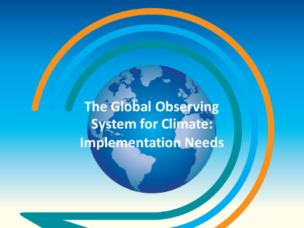 The Global Observing System for Climate-Implementation Needs